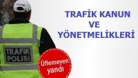 Trafik Kanun ve Yönetmelikleri