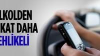 Araçta Cep Telefonu Kullanmak ile kaza arasındaki bağlantı