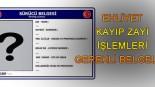 Ehliyet sürücü belgesi kayıp İşlemleri nelerdir?