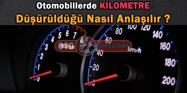 Kilometre (Km) düşürme nasıl anlaşılır?