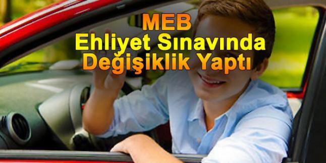 MEB Ehliyet sınavında değişiklik yaptı