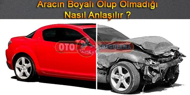 Aracın Boyalı Olup Olmadığını Nasıl Anlarız ?