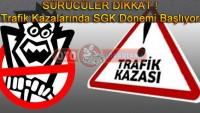 Sürücüler Dikkat ! Trafik Kazalarında SGK dönemi Başlıyor