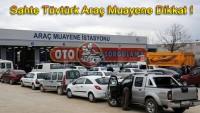 Sahte Tüvtürk Araç Muayene Dikkat !