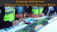 Mahkeme Plakaya Ceza Devrini Resmen Bitirdi
