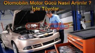 Otomobilin Motor Gücü Nasıl Artırılır ?