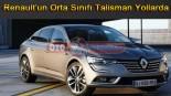 Renault'un Orta Sınıfı Talisman Yollarda