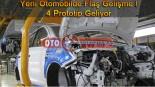 Yerli Otomobilde Flaş Gelişme! Prototipler Geliyor