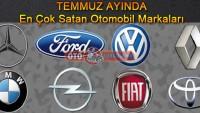 Temmuz Ayında En Çok Satan Otomobil Markaları