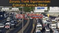 Zorunlu Trafik Sigortasındaki Çıldırtan Zam