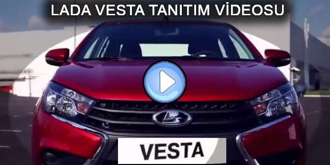 Lada Vesta Tanitim Videosu