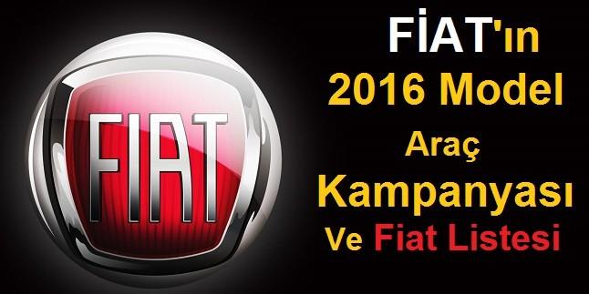 Fiat'ın 2016 Model Araçlar İçin Kampanyası ve Fiyat Listesi
