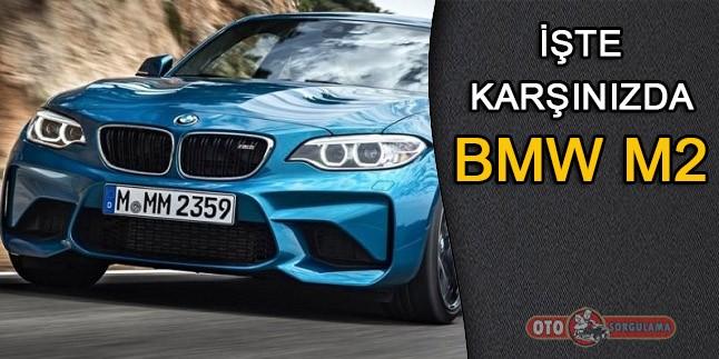 İşte Karşınızda BMW M2