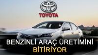 Toyota Benzinli Araç Üretimini Bitiriyor
