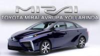 Toyota Mirai Avrupa'yı Yolarında!