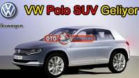 Vw Polo SUV Geliyor
