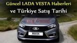 Güncel Lada Vesta haberleri ve Türkiye Satış Fiyatı