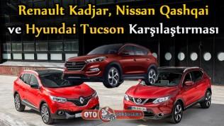 Renault Kadjar, Nissan Qashqai ve Hyundai Tucson Karşılaştırması