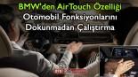BMW'den AirTouch Özelliği, Otomobil fonksiyonlarını dokunmadan çalıştırma