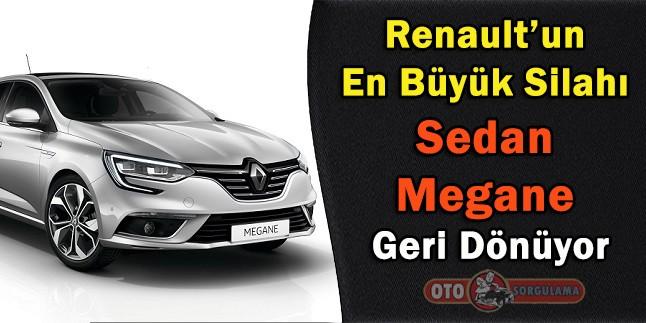 Renault'un en büyük silahı Sedan Megane Geri Dönüyor