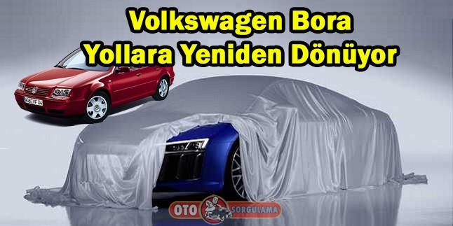 Volkswagen Bora Yeniden Dönüyor