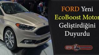 Ford hafif yapılı yeni EcoBoost motor geliştirdi