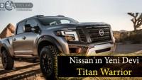 Nissan'ın yeni devi Titan Warrior sahne alıyor