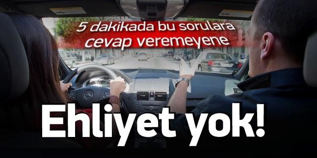 Sürücü adayları dikkat! Aracı tanımayana artık ehliyet yok!
