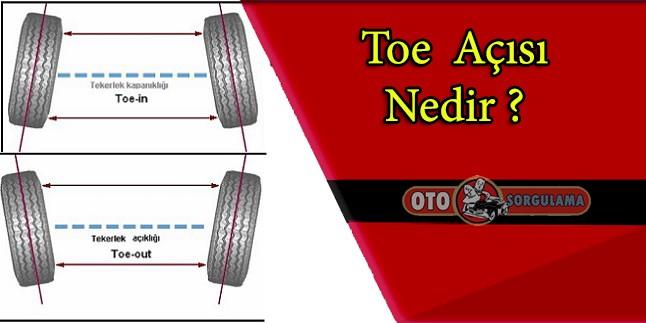 Toe Açısı (Toe-in veya Toe-out) Nedir ?