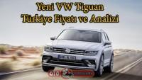 Yeni VW Tiguan Türkiye fiyatı ve analizi