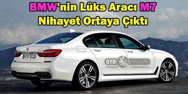 BMW'nin Lüks Aracı M7 Nihayet ortaya çıktı !