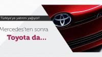 Toyota'dan Türkiye'ye dev yatırım!