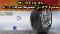 Yetkililerden Yaz Lastiğine Geçmek için +7°C Uyarısı !