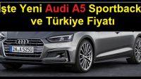 İşte Yeni Audi A5 Sportback Türkiye Fiyatı