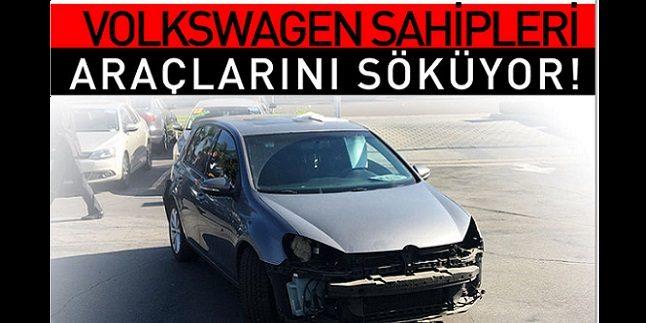 Volkwagen Sahipleri neden araçlarını söküyor
