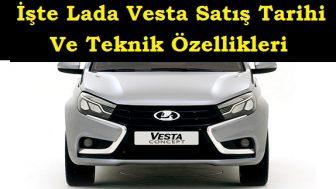 İşte Lada Vesta Satış Tarihi ve Merak Edilen Tüm Konular