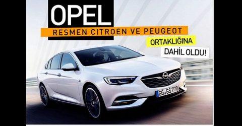 Peugeot Citroen grubu Opel'i satın aldı.